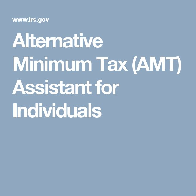 Alternative Minimum Tax (AMT) Assistant for Individuals