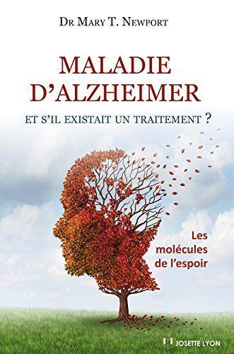 Maladie d'Alzheimer - et s'il existait un traitement ? de Dr Mary T. Newport http://www.amazon.fr/dp/284319329X/ref=cm_sw_r_pi_dp_knXyvb0357TRZ