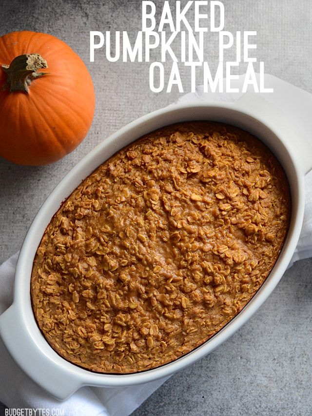 What do you get when you bake whole rolled oats in a pumpkin pie custard? Baked Pumpkin Pie Oatmeal - BudgetBytes.com