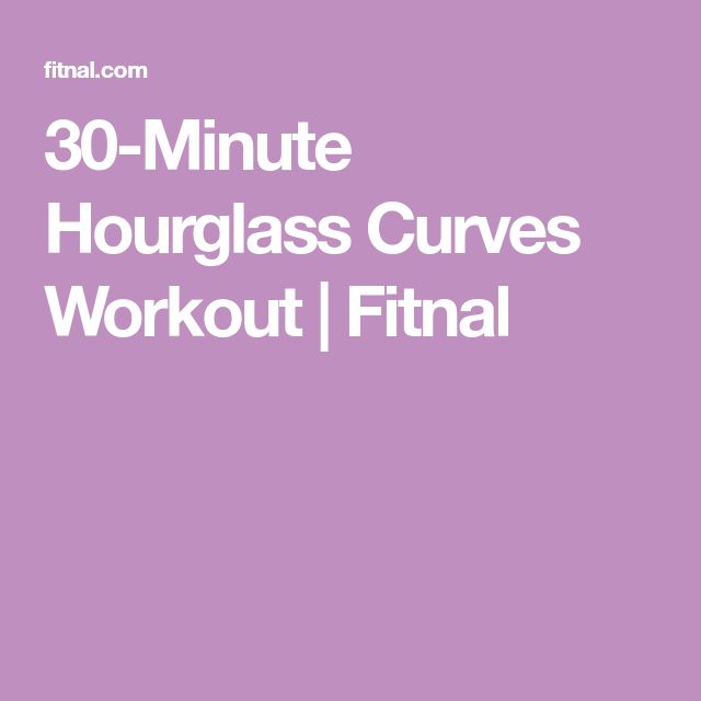 30-Minute Hourglass Curves Workout | Fitnal
