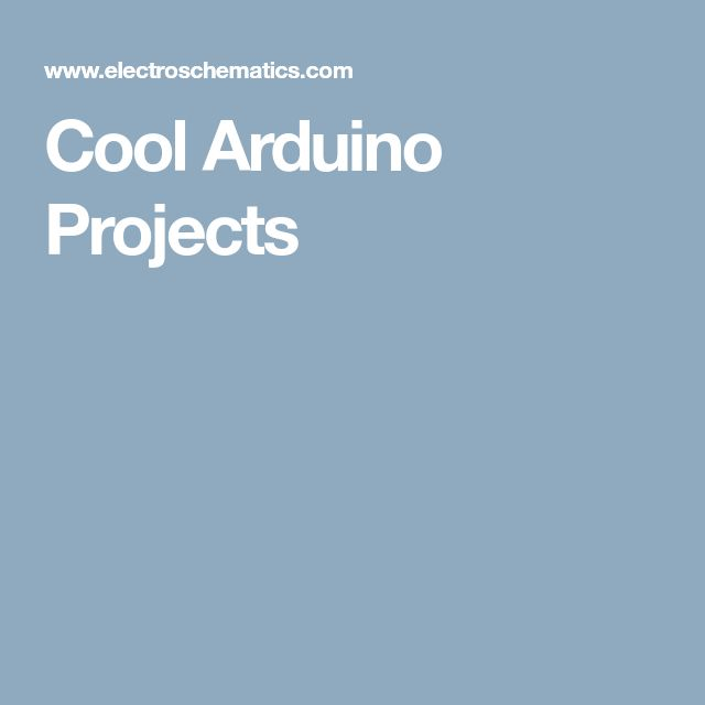 Cool Arduino Projects