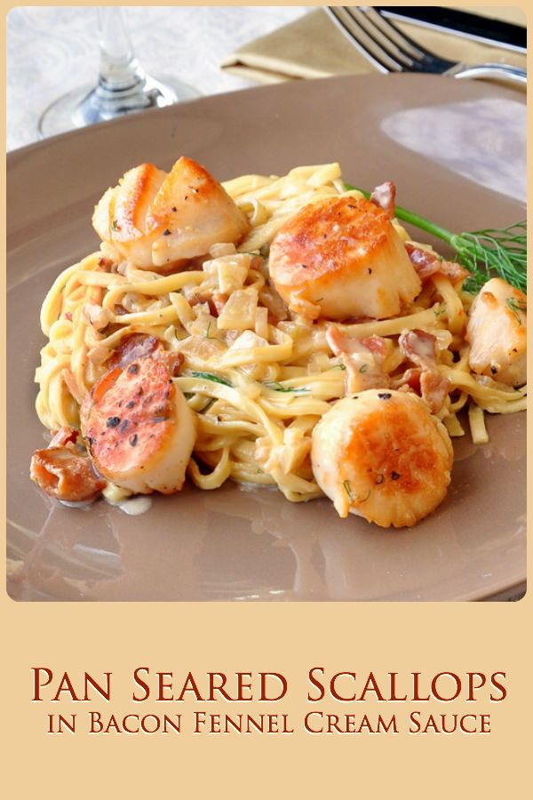 Pan Seared Scallops with Bacon Fennel Cream Sauce - The most popular ...