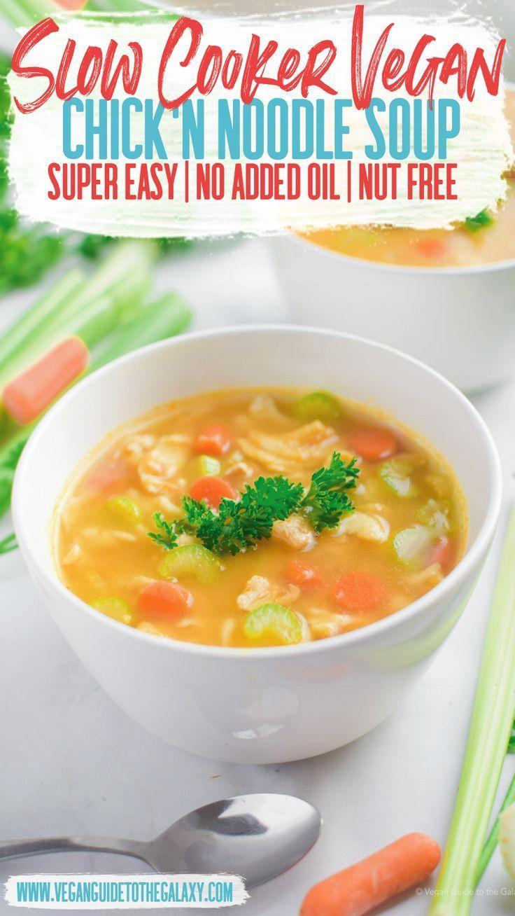 Vegan Chicken Noodle Soup Vegan Guide To The Galaxy Recipe Vegan Chicken Noodle Soup Vegan Slow Cooker Vegan Crockpot