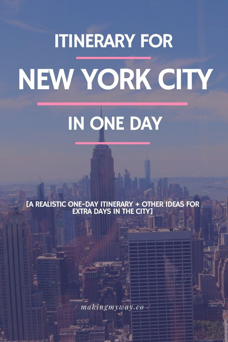 New York City in One Day - A realistic one day itinerary plus more ideas for extra days in the city