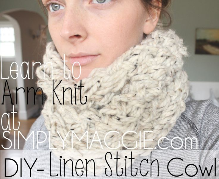 DIY Arm Knit Linen Stitch Cowl   simplymaggie.com