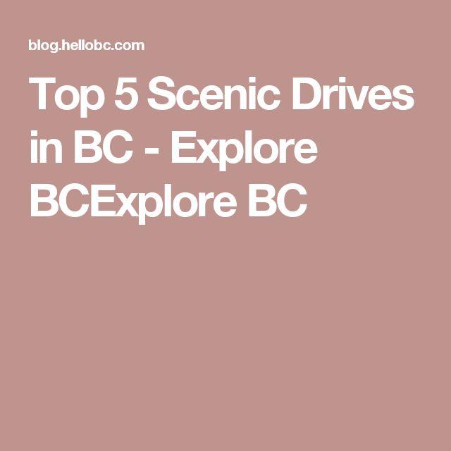 Top 5 Scenic Drives in BC - Explore BCExplore BC