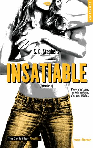 Sous le feuillage: INSATIABLE - Tome 2 - Thoughtless