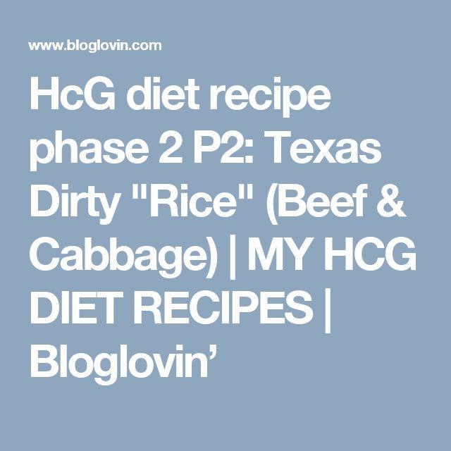 "HcG diet recipe phase 2 P2: Texas Dirty ""Rice"" (Beef & Cabbage)   MY HCG DIET RECIPES   Bloglovin'"