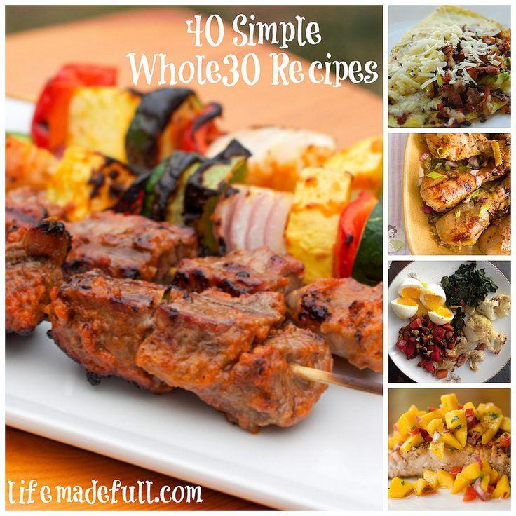 40 Simple Whole30 Recipes - Life Made Full