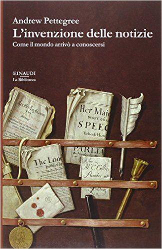 Delineando la storia delle notizie in dieci paesi nel corso di quattro secoli, il libro ci rivela l'inaspettata varietà di modi grazie ai quali l'informazione veniva trasmessa,.