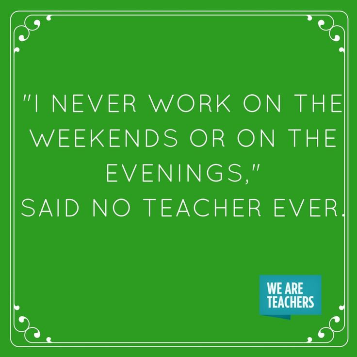 If you hear a teacher say one of these things, you should probably be concerned.