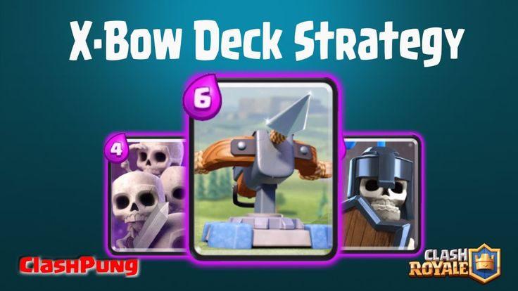 XBow Deck Strategy Clash Royale