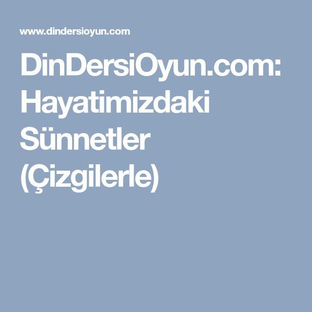 DinDersiOyun.com: Hayatimizdaki Sünnetler (Çizgilerle)