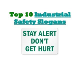 Top 10 industrial safety slogans