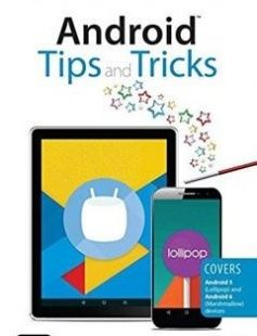Android Tips and Tricks Covers All Android Smartphones and Tablets Running Android 5 free download by Guy Hart-Davis ISBN: 9780789755834 with BooksBob. Fast and free eBooks download.  The post Android Tips and Tricks Covers All Android Smartphones and Tablets Running Android 5 Free Download appeared first on Booksbob.com.