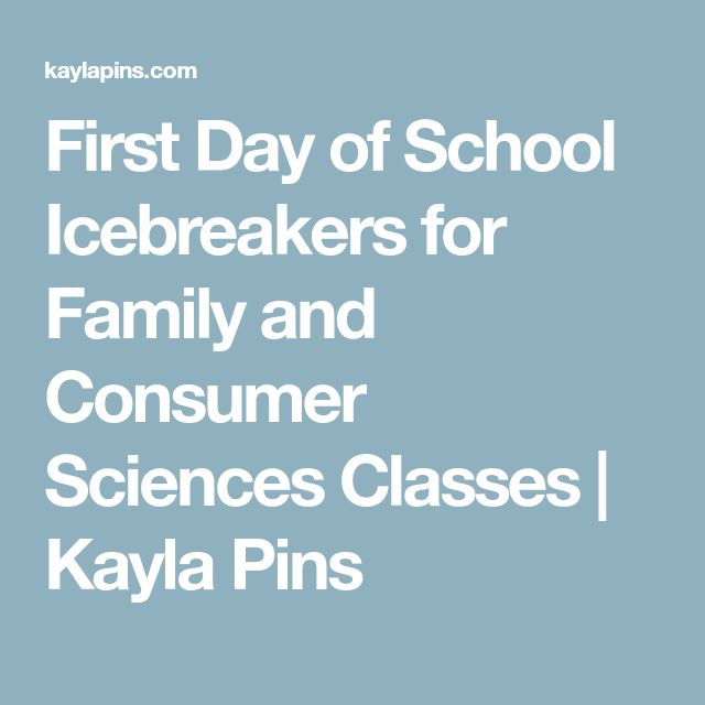 First Day of School Icebreakers for Family and Consumer Sciences Classes | Kayla Pins