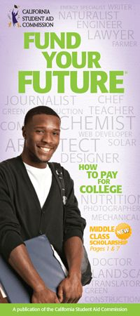 California Middle Class Scholarship-Fund Your Future Brochure