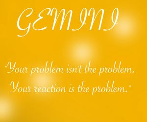 Gemini quotes | Quotes about Gemini | Gemini facts | - Quote Sigma ...
