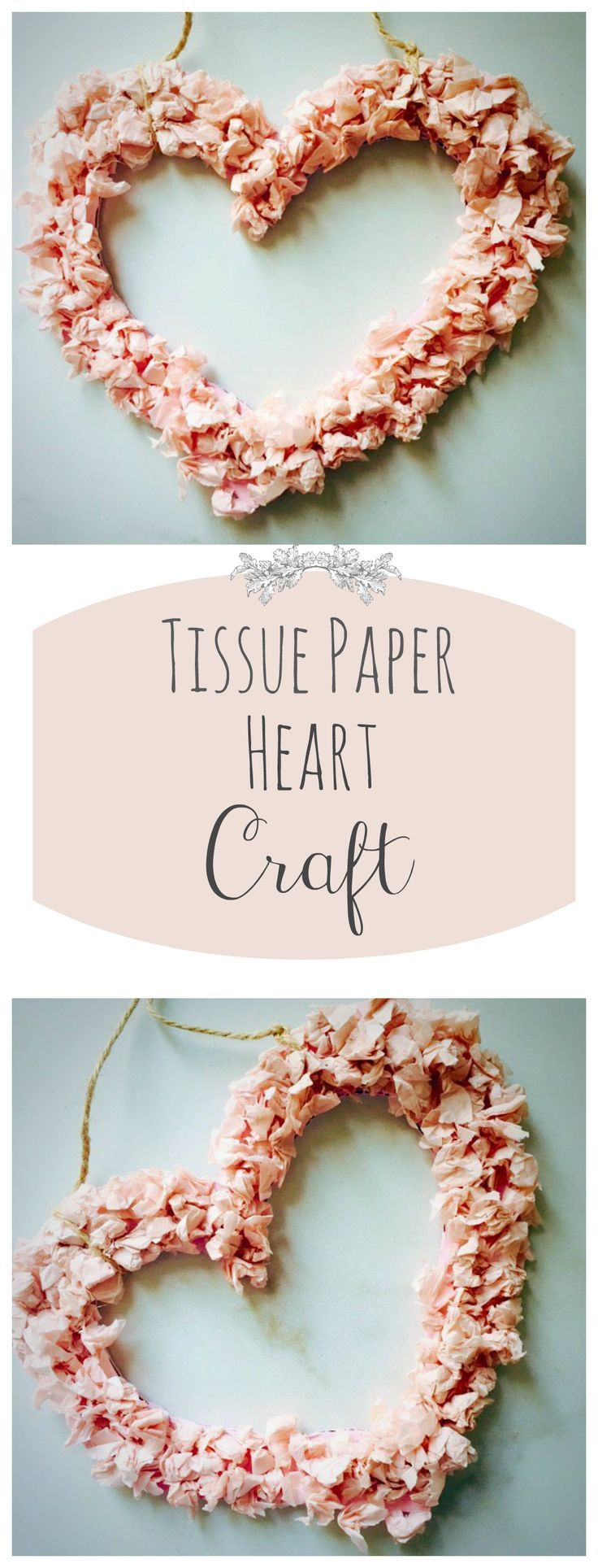 A beautiful DIY Craft Idea for Valentine's Day. This paper heart is decorated with tissue paper. Also beautiful as home decor for any nursery, adjust colors accordingly to either pastel blue or pink. #DIY