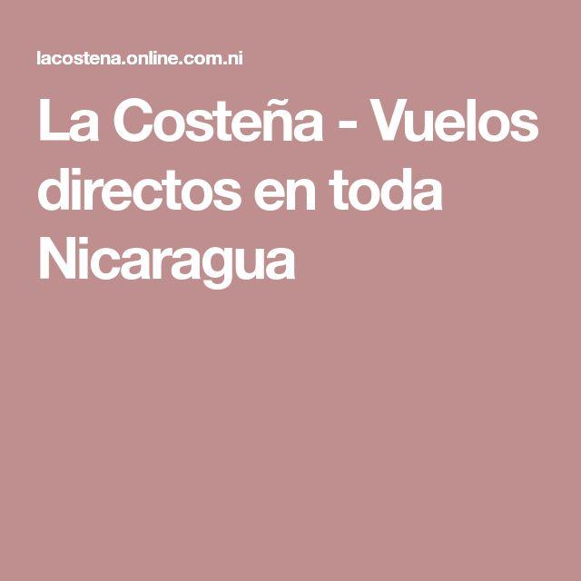 La Costeña - Vuelos directos en toda Nicaragua
