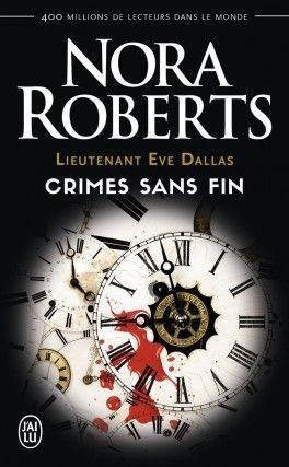 Découvrez Lieutenant Eve Dallas, Tomes 24.5 & 27.5 & 29.5 : Crimes sans fin de Nora Roberts sur Booknode, la communauté du livre