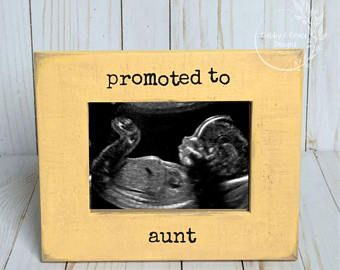 Promoted to Aunt-Custom Ultrasound Frame- Sonogram Frame- Baby Announcement- Custom Baby Frame-Frame for aunt-Ultrasound frame