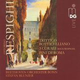Respighi: Trittico Botticelliano; 3 Corali; Pini di Roma [Super Audio CD (Sacd)]