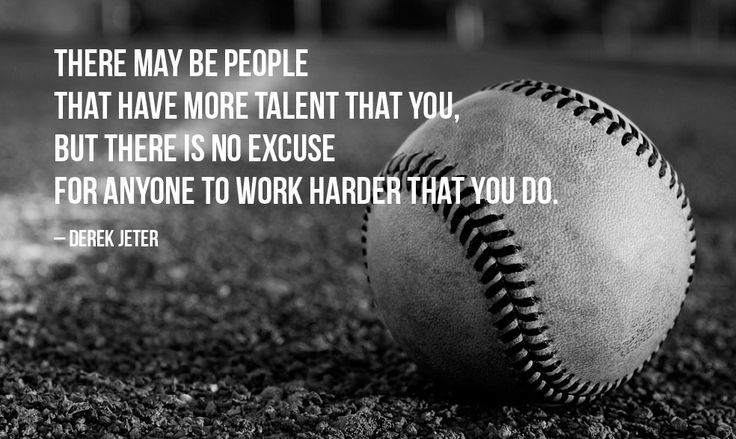 """""""There may be people that have more talent than you, but there is no excuse for anyone to work harder than you do."""" – Derek Jeter photo credit: Shutter Daddy via photopin cc"""