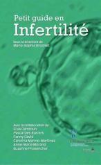 Petit guide en infertilité destiné aux professionnels de la santé