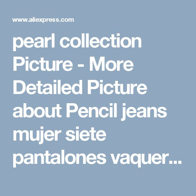 pearl collection Picture - More Detailed Picture about Pencil jeans mujer siete pantalones vaqueros rasgados flacos de la perla de encaje con la pernera pantalones pantalones vaqueros mujer pantalones vaqueros y Picture in Pantalones vaqueros | Aliexpress.com | Alibaba Group