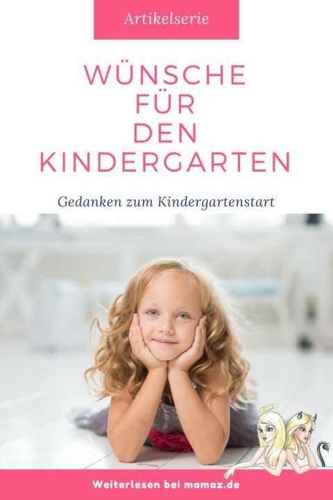 w nsche f r den kindergarten der erste kindergartentag. Black Bedroom Furniture Sets. Home Design Ideas
