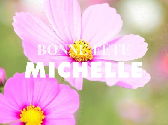 Bonne fête Michelle