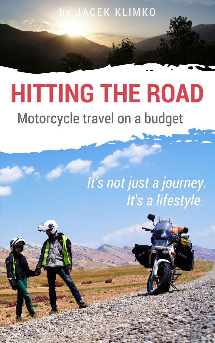 "Motorcycle travel book ""Hitting the road; motorcycle travel on a budget"""
