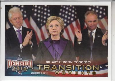 Hillary Clinton: Decision 2016 Series 2 Update Hillary Clinton Concedes Transition Momentcard -> BUY IT NOW ONLY: $0.99 on eBay!
