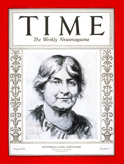 Dr Maria Montessori On The Cover Of Time In 1930 She Was Born