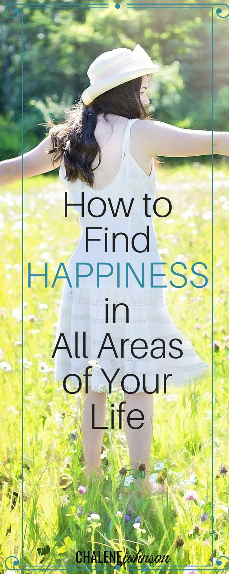 How to find happiness in all areas of your life