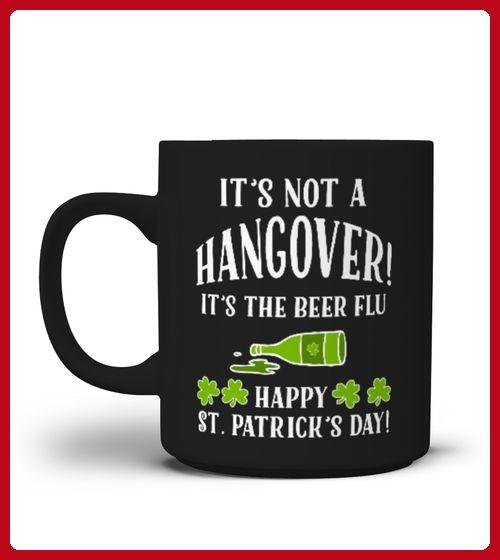 Mug Hangover St Paddys Day funny joke drinking beer flu - St patricks day shirts (*Partner-Link)