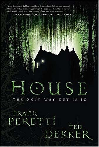 House by Ted Dekker and Frank Peretti. Two of my favorite authors create one scary book.