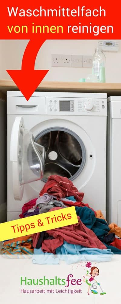 Waschmittelfach von innen reinigen | Haushaltsfee.org