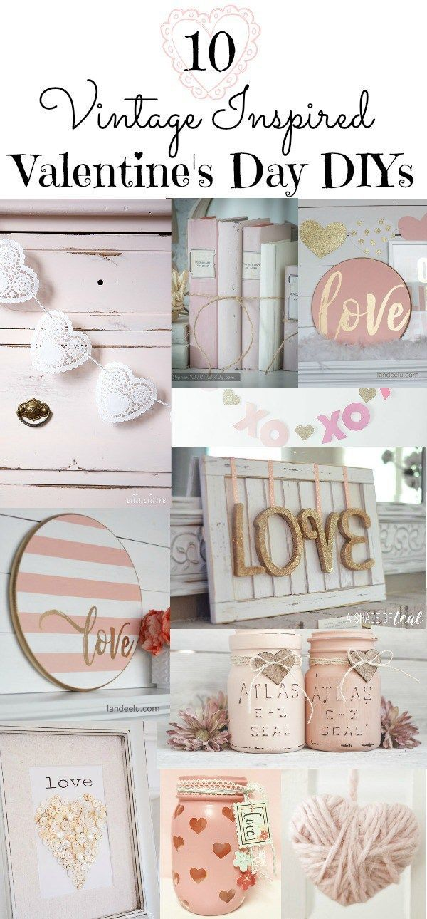 A round-up of Valentine's Day DIY projects using pinks, whites and golds to create a vintage inspired feel for your farmhouse style.