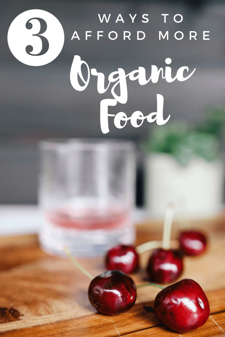 Eating organic food can reduce our chemical load but can be hard to choose on a budget. Try three simple tips to get more organic food in your meals.