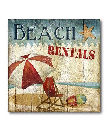 Take a look at this Beach Rentals Canvas Art by COURTSIDE MARKET on #zulily today!
