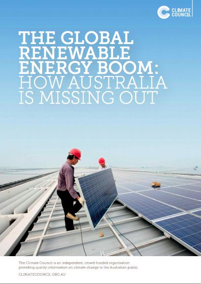 The global renewable energy boom: how Australia is missing out - Climate Council