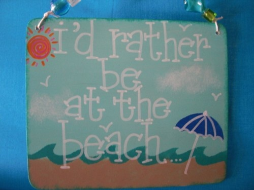 I'd rather be at the beach!Favorite Places, Quotes, Hands, Beach Style, At The Beach, Fav Places, Cc Ideas, Summer Ideas, The Roller Coasters