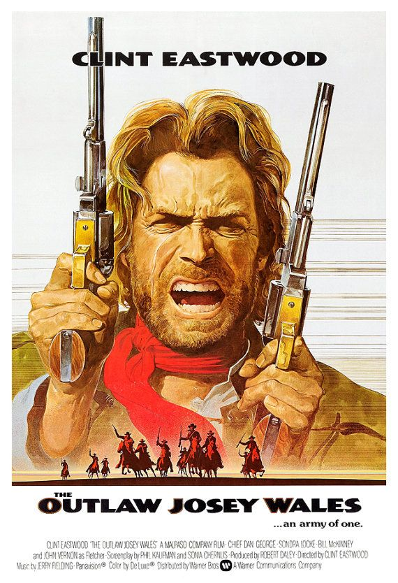 Hey, I found this really awesome Etsy listing at https://www.etsy.com/listing/128254840/clint-eastwood-the-outlaw-josey-wales