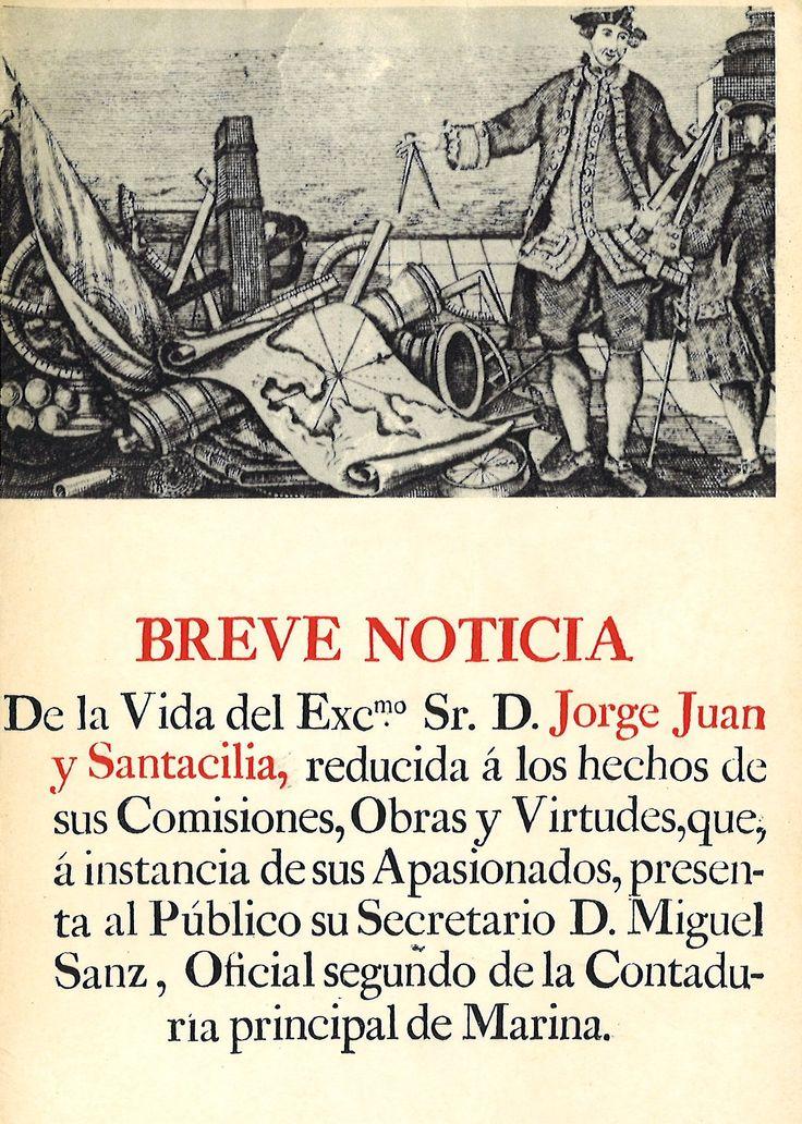 Breve noticia de la vida del Excmo. Sr.D. Jorge Juan y Santacilia