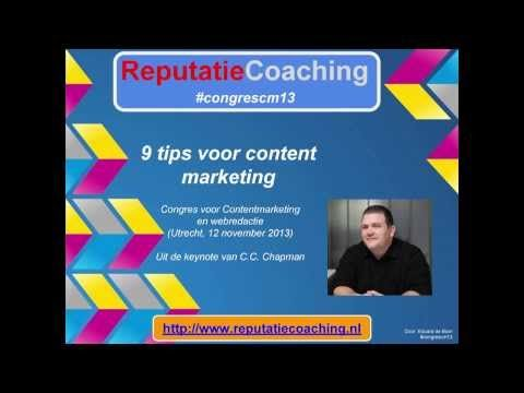 Slideshow met 9 tips voor Content Marketing van C.C. Chapman op het Congres Content Marketing & Webredactie (#congrescm13)
