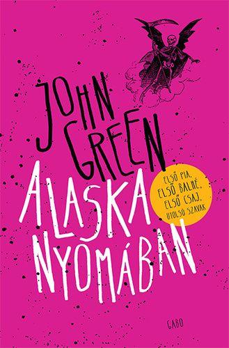 John Green: Alaska nyomában  http://polimatilda.eu/john-green-alaska-nyomaban/