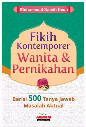 Arofah Bookstore: Fikih Kontemporer Wanita Dan Pernikahan