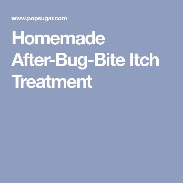 Homemade After-Bug-Bite Itch Treatment
